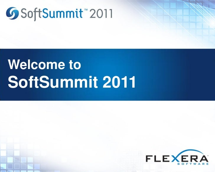 Welcome toSoftSummit 2011