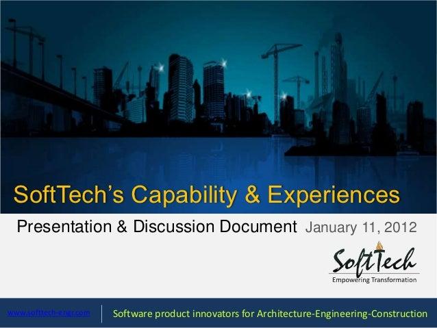 SoftTech's Capability & Experiences  Presentation & Discussion Document January 11, 2012www.softtech-engr.com   Software p...