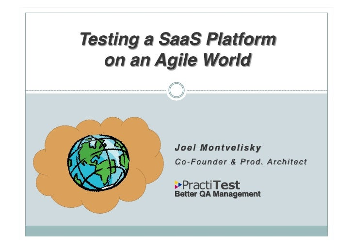 About me - Joel Montvelisky  PractiTest – Co Founder & Prod. Architect  QA Instructor & Consultant  Mercury Interactive - ...