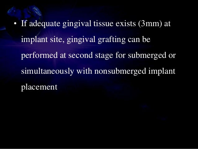• Immobilization of the graft at recipient site • Close adaptation and rigid immobilization • Should form butt joint with ...