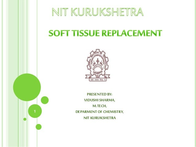 Soft tissue replacement