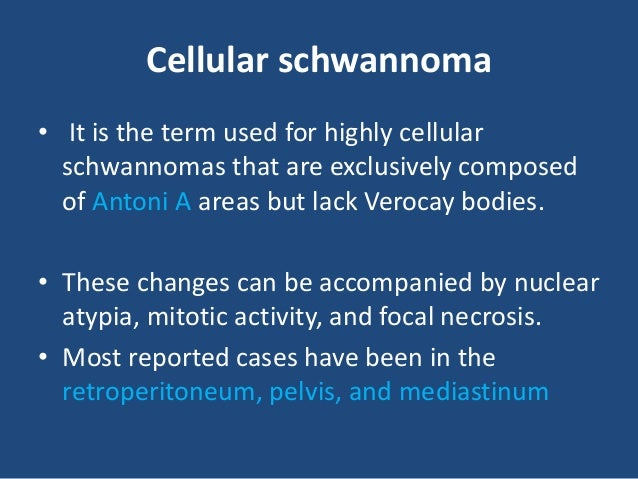 Psammomatous melanotic schwannoma • Most arise from the spinal nerve roots. • Microscopically by the presence of melanin p...