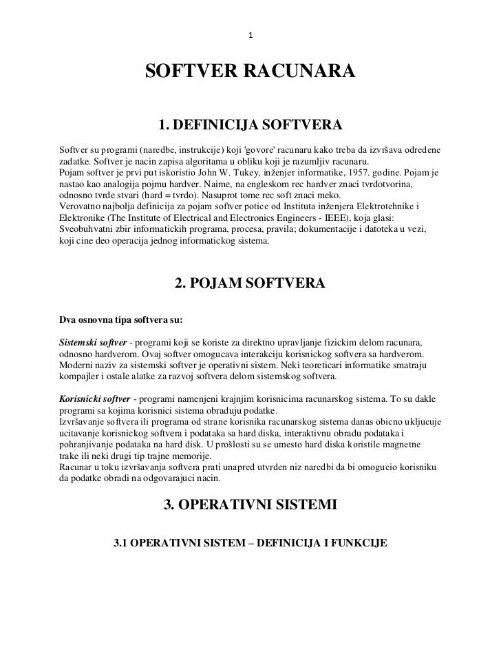 1                     SOFTVER RACUNARA                         1. DEFINICIJA SOFTVERASoftver su programi (naredbe, instruk...