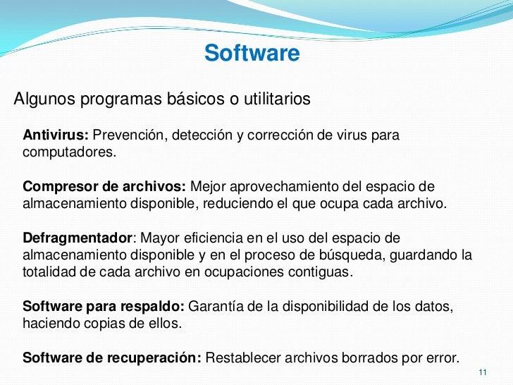 Software<br />Algunas de las tareas que hace un S.O, se nombran a continuación:<br /><ul><li> Administrar la ejecución de ...