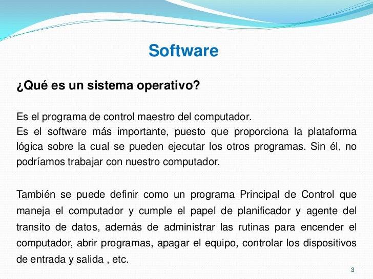Software, es el conjunto de instrucciones electrónicas que le dicen al hardware lo que debe hacer.