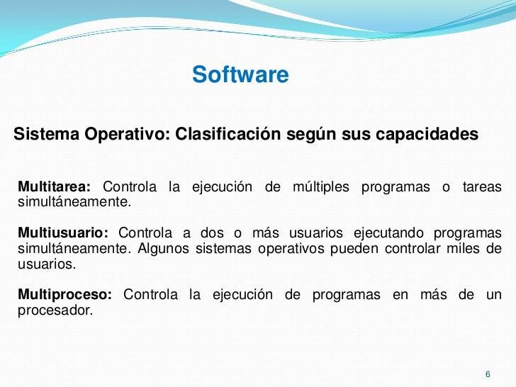 Software<br />¿Qué es un sistema operativo?<br />Es el programa de control maestro del computador.<br />Es el software más...