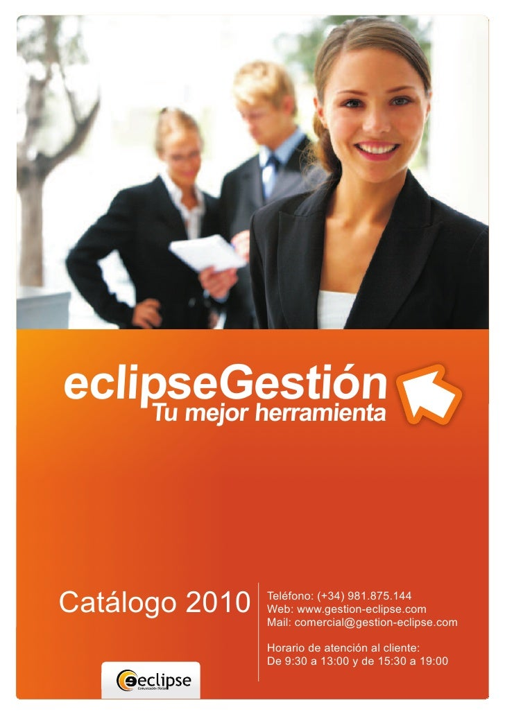 eclipseGestión     Tu mejor herramienta     Catálogo 2010   Teléfono: (+34) 981.875.144                 Web: www.gestion-e...