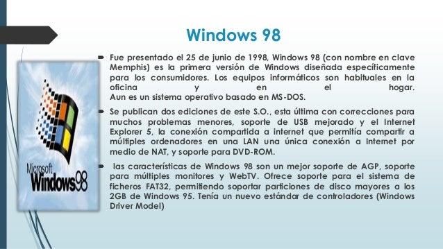 Windows 2000  Se puso en circulación el 17 de febrero del 2000, conocido durante su desarrollo como NT 5.0. Es una versió...
