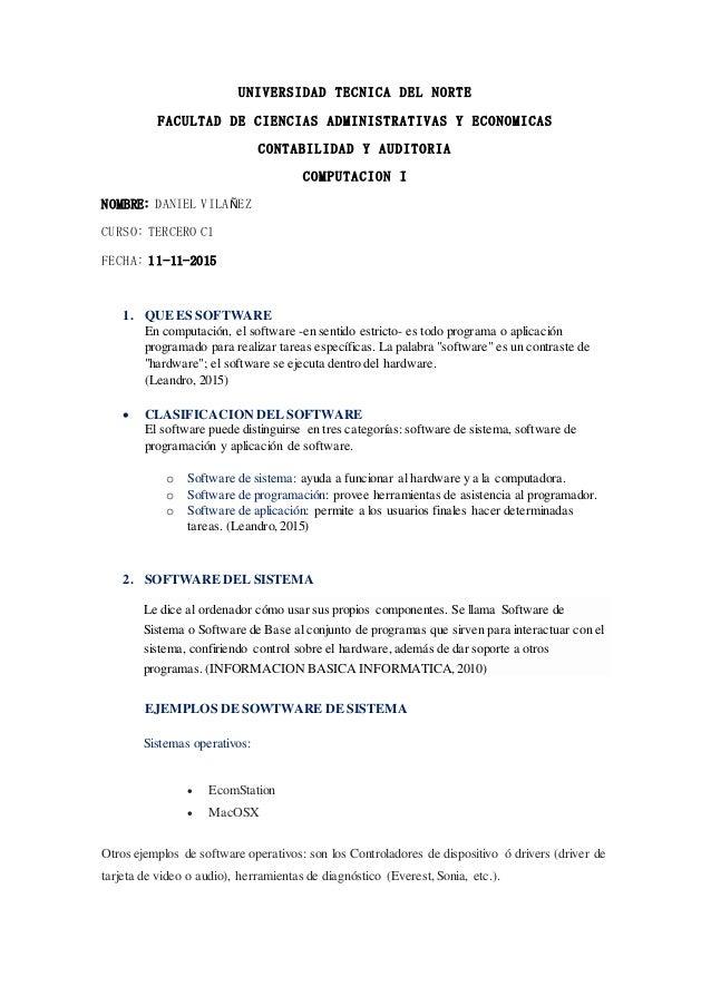 UNIVERSIDAD TECNICA DEL NORTE FACULTAD DE CIENCIAS ADMINISTRATIVAS Y ECONOMICAS CONTABILIDAD Y AUDITORIA COMPUTACION I NOM...