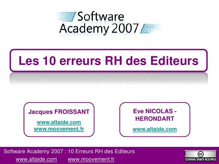 Les 10 erreurs RH des Editeurs             Jacques FROISSANT                       Eve NICOLAS -                          ...
