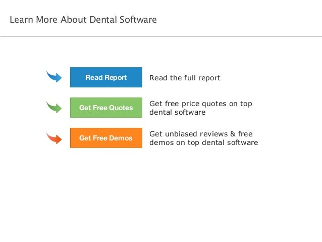 Read the full report Get free price quotes on top dental software Get unbiased reviews & free demos on top dental software...