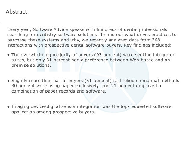 Every year, Software Advice speaks with hundreds of dental professionals searching for dentistry software solutions. To fi...