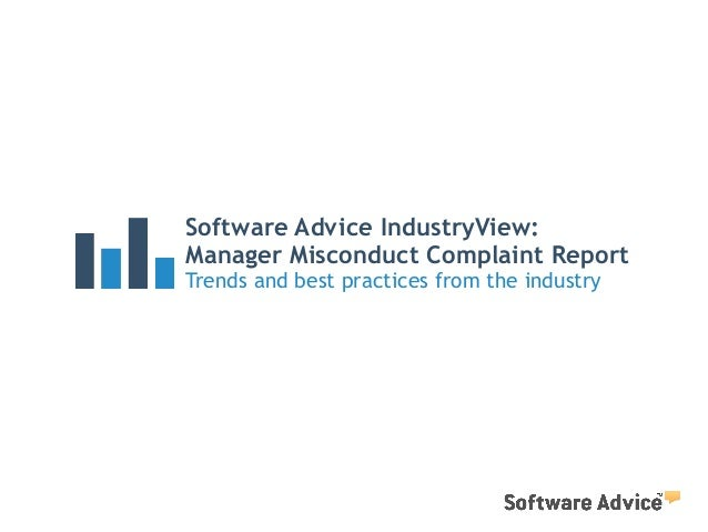 Software Advice IndustryView:  Manager Misconduct Complaint Report  Trends and best practices from the industry