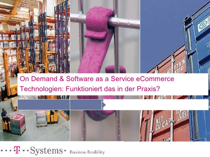 On Demand & Software as a Service eCommerce Technologien: Funktioniert das in der Praxis?