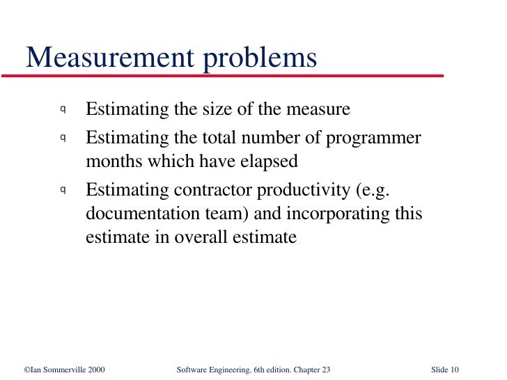 <ul><li>Estimating the size of the measure </li></ul><ul><li>Estimating the total number of programmer  months which have ...