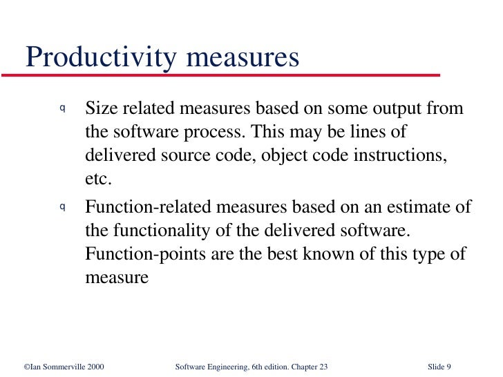 <ul><li>Size related measures based on some output from the software process. This may be lines of delivered source code, ...