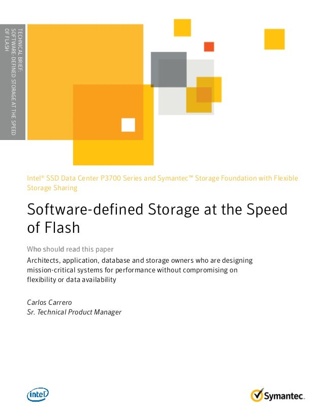 WHITE PAPER▶ Software Defined Storage at the Speed of Flash