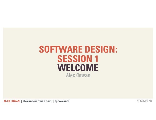 © COWAN+ SOFTWARE DESIGN: 