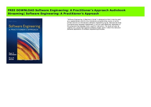 FREE DOWNLOAD Software Engineering: A Practitioner's