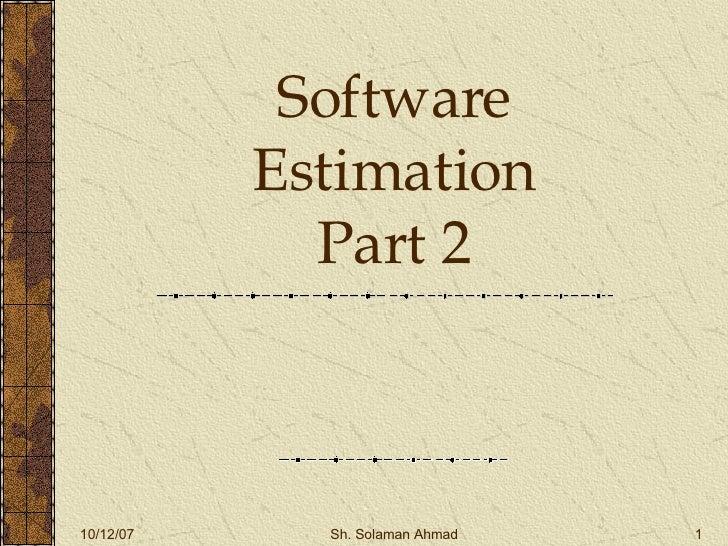 Software Estimation Part 2