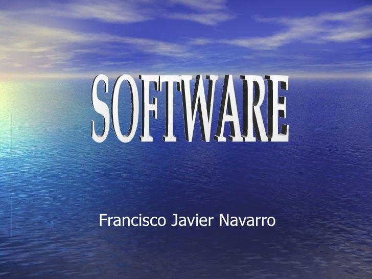 Francisco Javier Navarro SOFTWARE