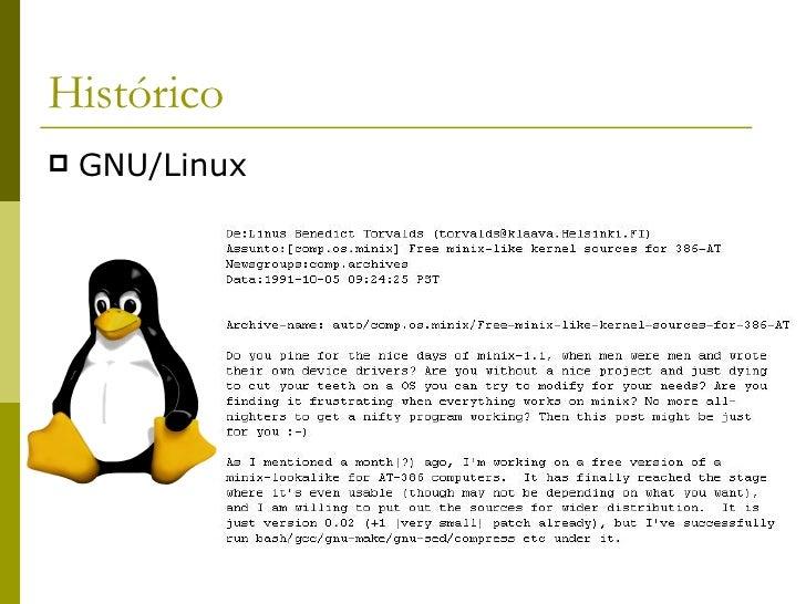 Histórico <ul><li>GNU/Linux </li></ul>
