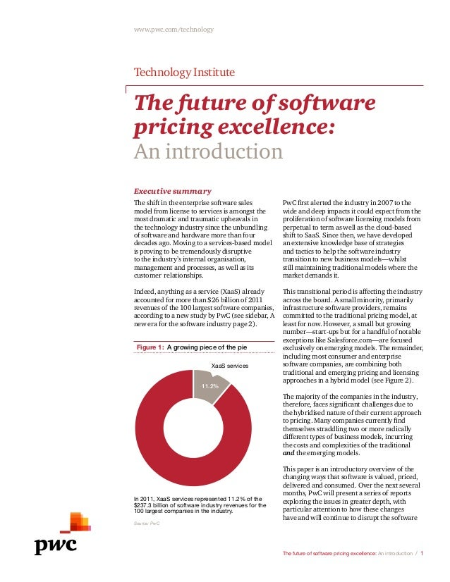 The future of software pricing excellence: An introduction/1 www.pwc.com/technology The future of software pricing excel...