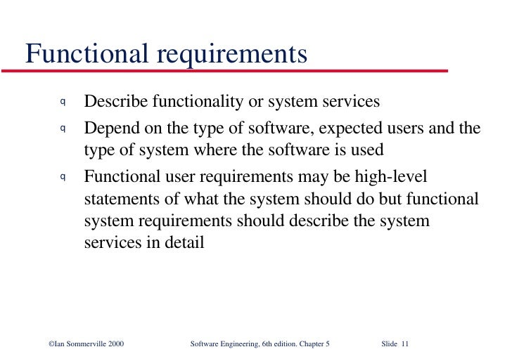 Software Requirements In Software Engineering SE - Software functional requirements