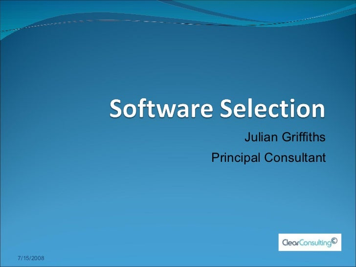 Julian Griffiths Principal Consultant 7/15/2008