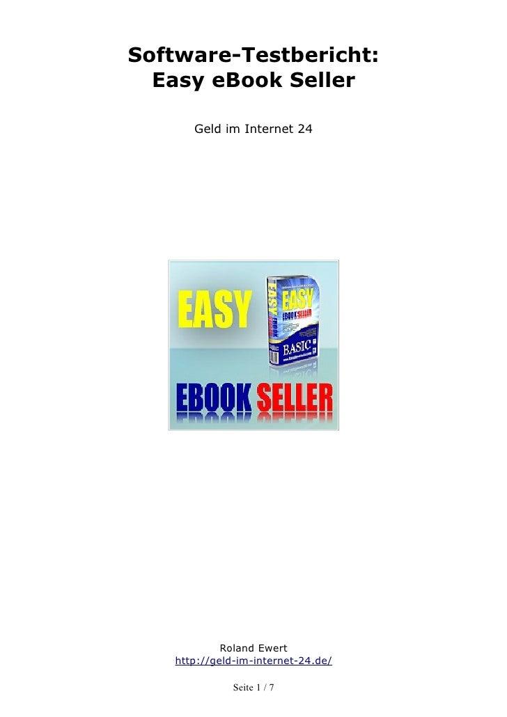 Software-Testbericht:  Easy eBook Seller      Geld im Internet 24            Roland Ewert   http://geld-im-internet-24.de/...