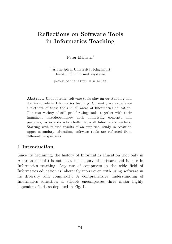 Reflections on Software Tools              in Informatics Teaching                                 Peter Micheuz1         ...