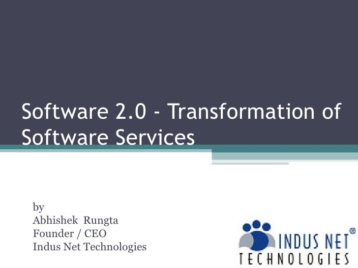 Software 2.0 - Transformation of Software Services