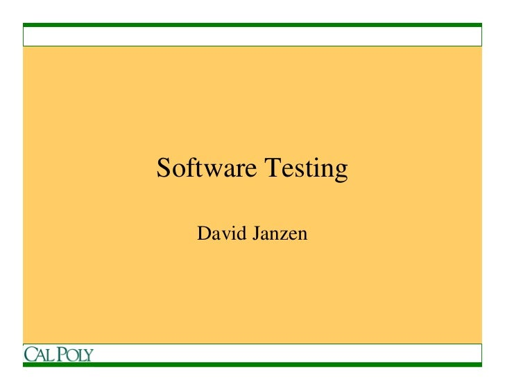 Software Testing     David Janzen