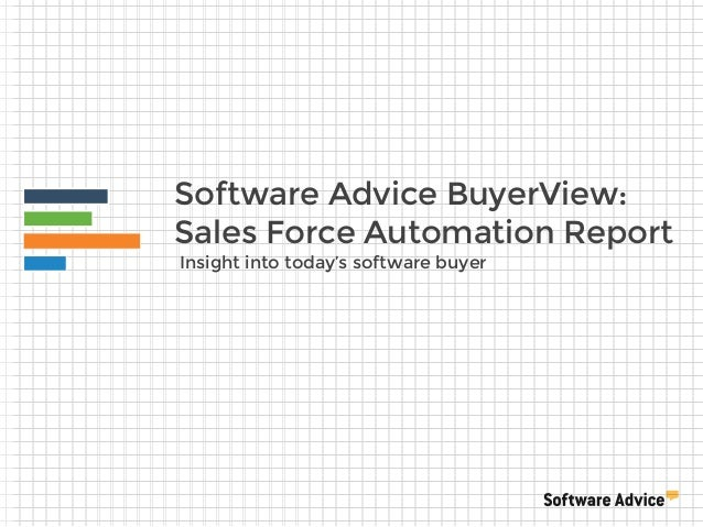 Software Advice BuyerView: Sales Force Automation Report Insight into today's software buyer
