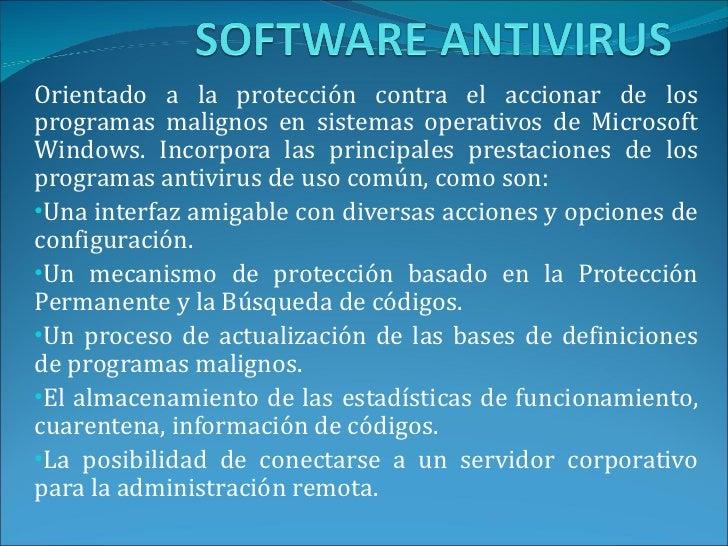 <ul><li>Orientado a la protección contra el accionar de los programas malignos en sistemas operativos de Microsoft Windows...