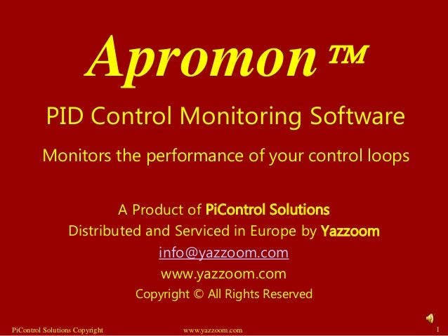 Apromon A Product of PiControl Solutions Distributed and Serviced in Europe by Yazzoom info@yazzoom.com www.yazzoom.com C...