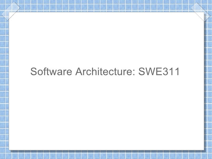 Software Architecture: SWE311