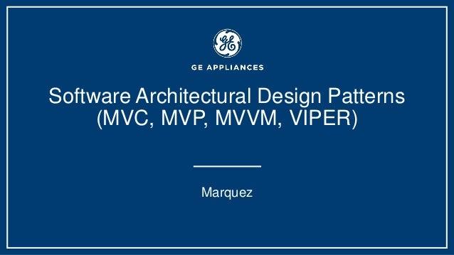 Software Architectural Design Patterns Mvc Mvp Mvvm