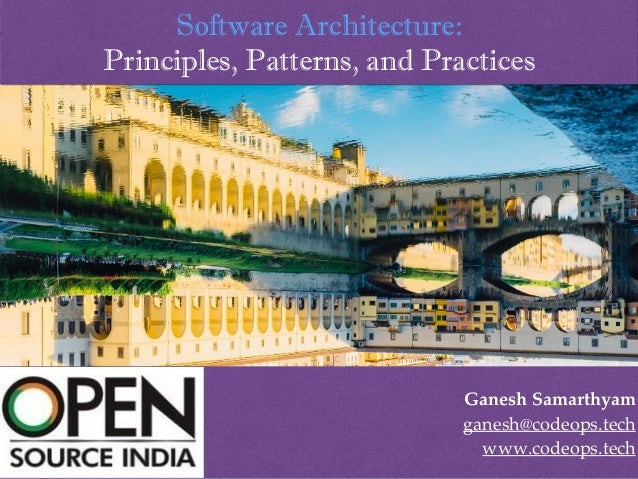 Software Architecture - Principles Patterns and Practices