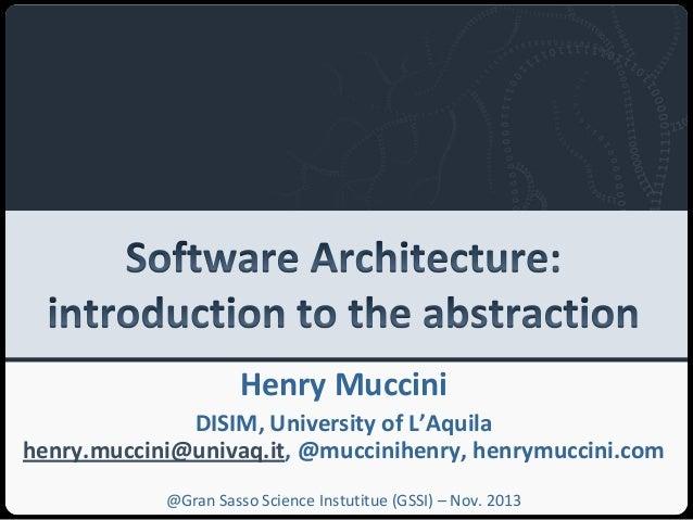Università degli Studi dell'Aquila  Henry Muccini DISIM, University of L'Aquila henry.muccini@univaq.it, @muccinihenry, he...