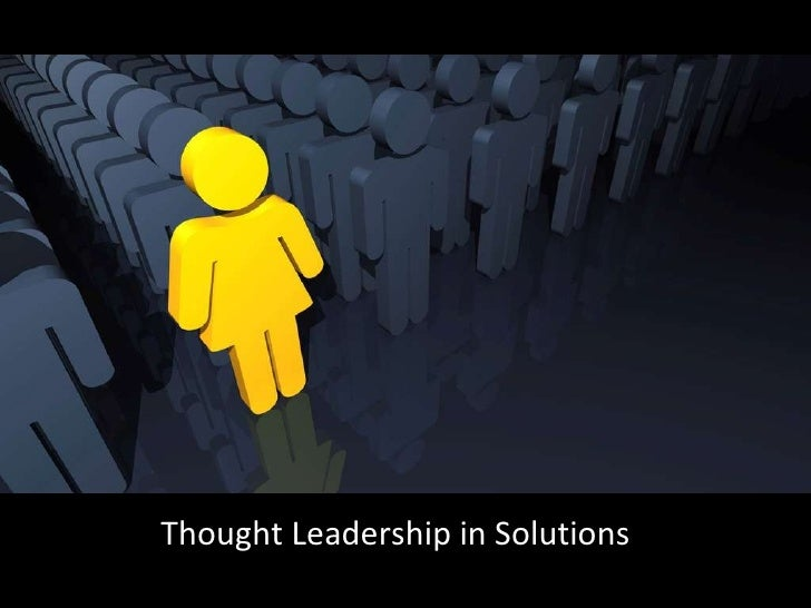 Thought Leadership in Solutions
