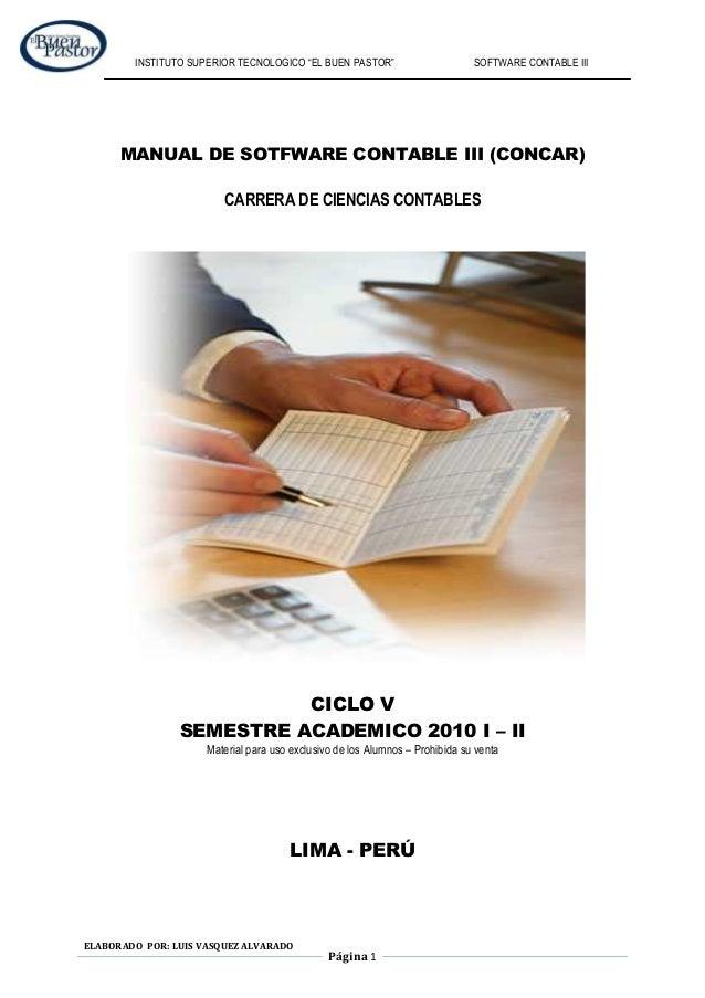 """INSTITUTO SUPERIOR TECNOLOGICO """"EL BUEN PASTOR""""  SOFTWARE CONTABLE III  MANUAL DE SOTFWARE CONTABLE III (CONCAR) CARRERA D..."""