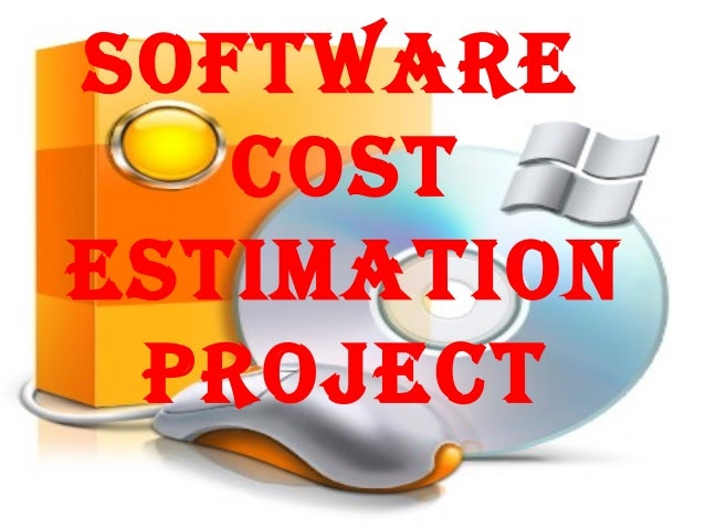 SOFTWARE   COSTESTIMATION PROJECT