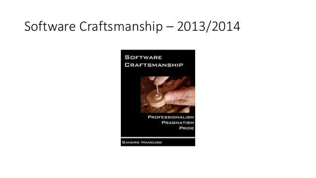 Software Craftsmanship – 2013/2014