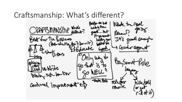 Craftsmanship: What's different?