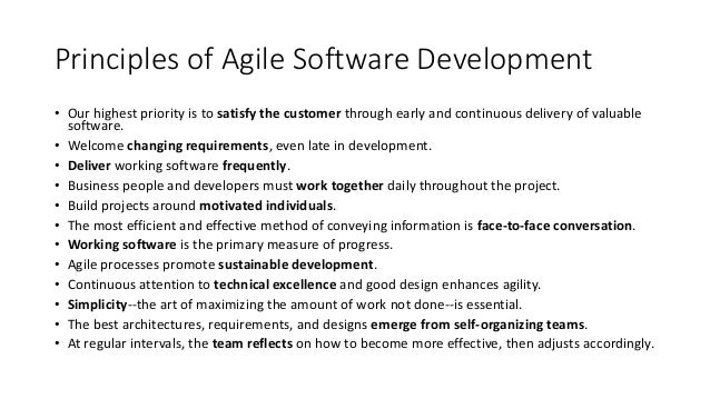 Principles of Agile Software Development • Our highest priority is to satisfy the customer through early and continuous de...