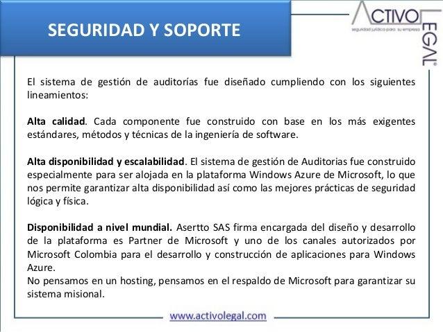 SEGURIDAD Y SOPORTEEl sistema de gestión de auditorías fue diseñado cumpliendo con los siguienteslineamientos:Alta calidad...