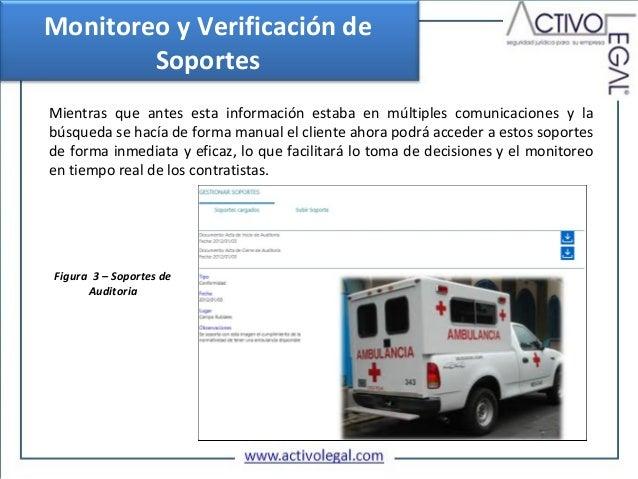 Monitoreo y Verificación de        SoportesMientras que antes esta información estaba en múltiples comunicaciones y labúsq...