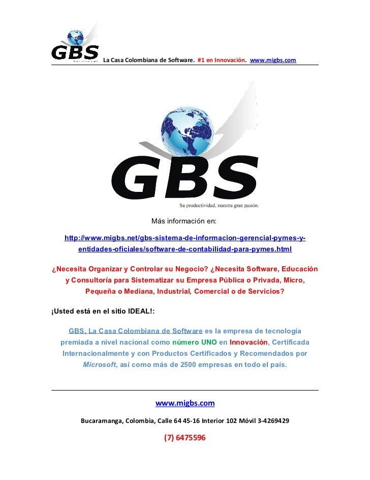 La Casa Colombiana de Software. #1 en Innovación. www.migbs.com                              Más información en:   http://...