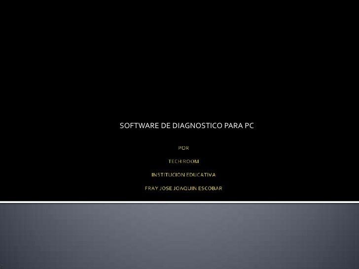 SOFTWARE DE DIAGNOSTICO PARA PC